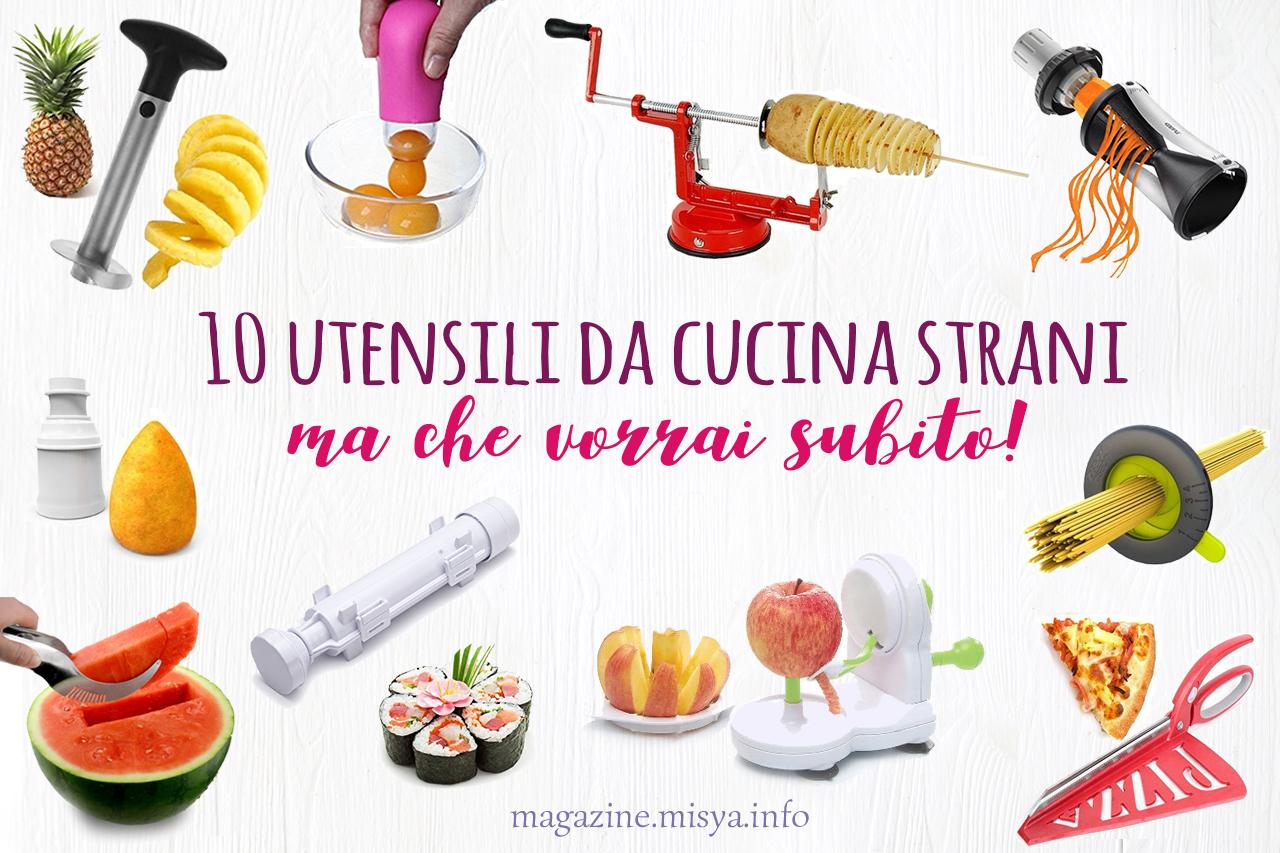 I 10 utensili da cucina strani ma che vorrai subito for Utensili da cucina di design