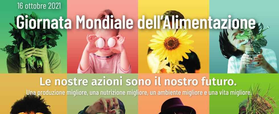 16 Ottobre: Giornata mondiale dell'alimentazione 2021
